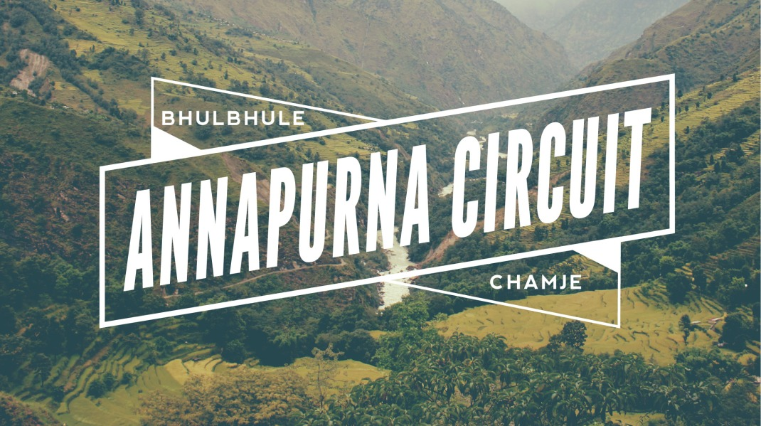 Annapurna Circuit Day 1