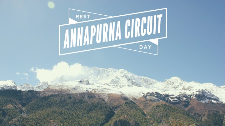 Annapurna Circuit Rest Day